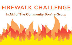 Firewalk Challenge in aid of the Community Bonfire Group